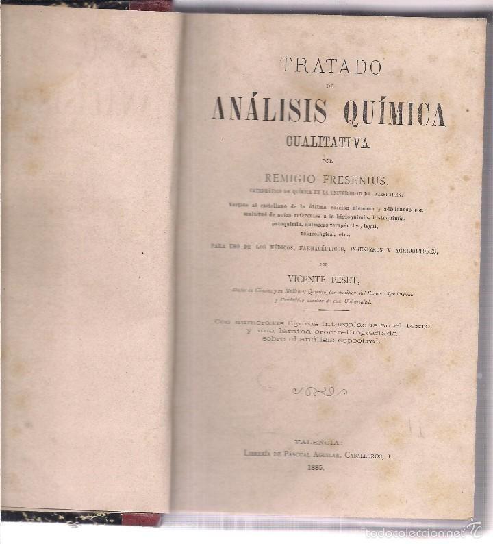 TRATADO DE ANALISIS QUIMICA CUALITATIVA. REMIGIO FRESENIUS. 1885 PASCUAL AGUILAR