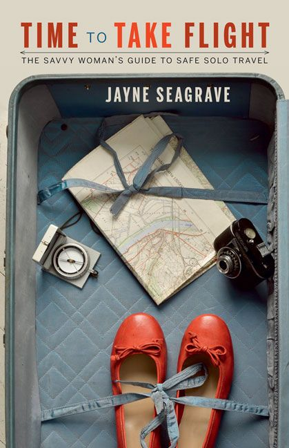 Time to Take Flight, by Jayne Seagrave. Pack your bags! A reassuring handbook geared toward women between the ages of 40 and 65 who are eager but apprehensive to take a solo adventure.