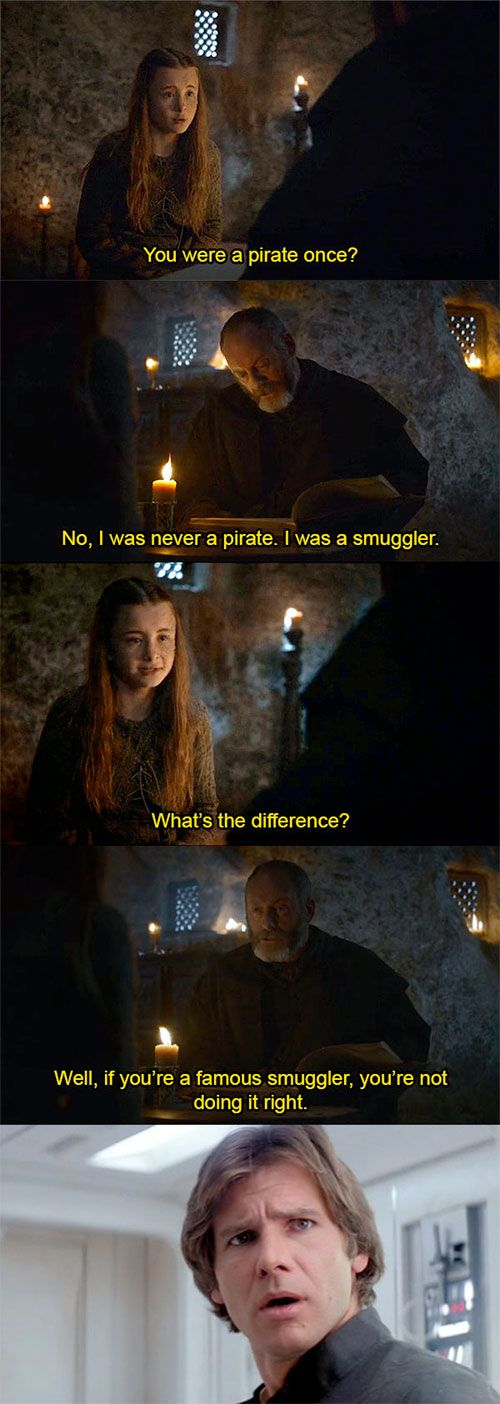 Game of thrones. Hahaha. I thought of Han during this scene too!