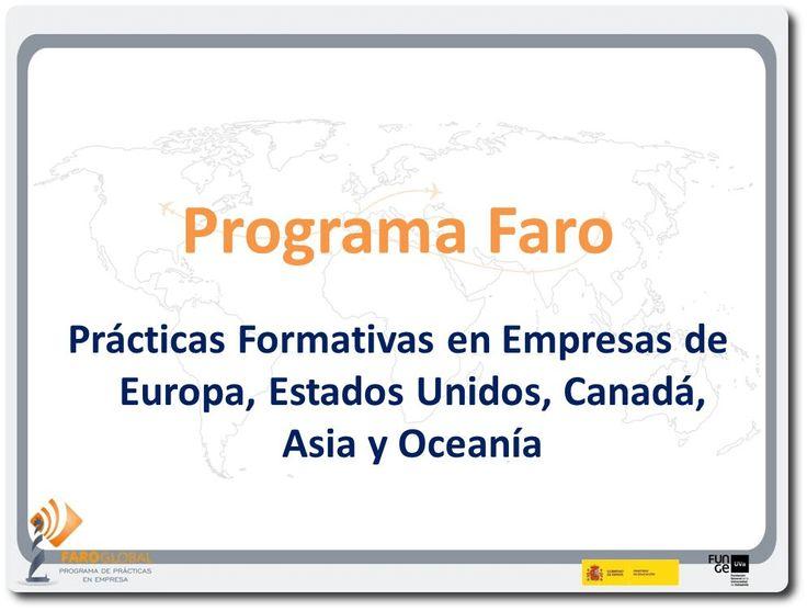 Programa Faro: Becas para la realización de prácticas a nivel internacional #Educación