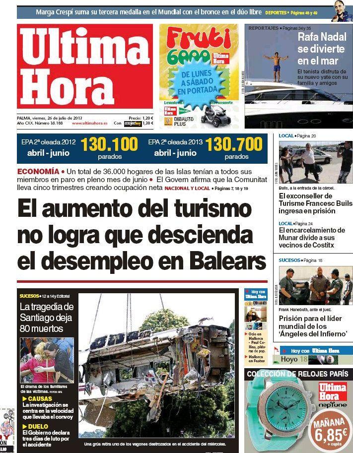 Los Titulares y Portadas de Noticias Destacadas Españolas del 26 de Julio de 2013 del Diario Ultima Hora ¿Que le pareció esta Portada de este Diario Español?