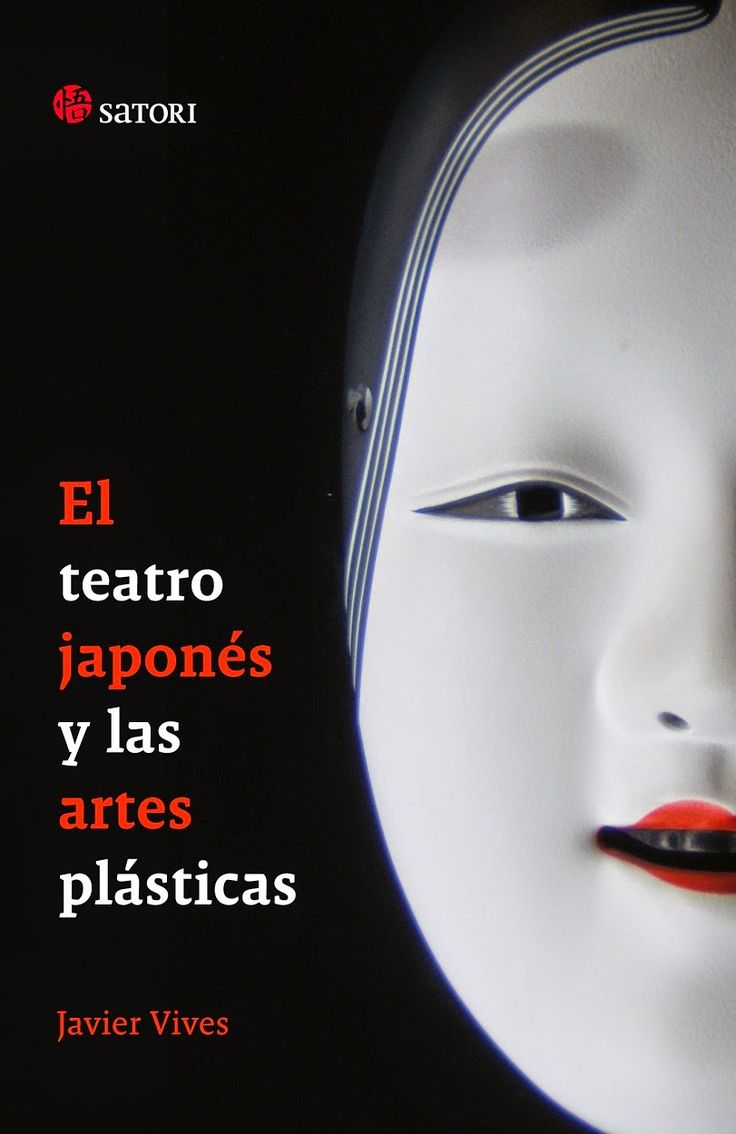 El teatro japonés y las artes plásticas / Javier Vives http://fama.us.es/record=b2200864~S16*spi