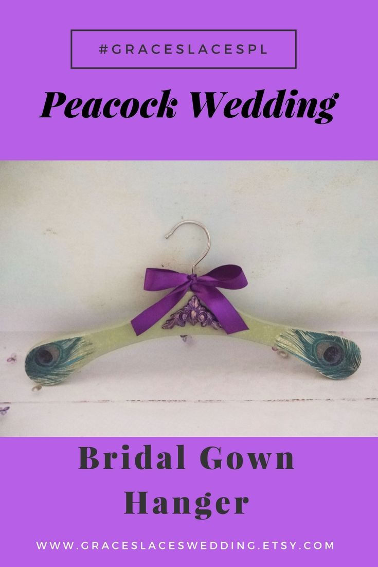 Hang your beautiful wedding dress on this peacock themed bridal hanger #peacockwedding #gownhanger #dresshanger #bridesmaidgift #weddingdresshanger #decoupage #peacockfeather
