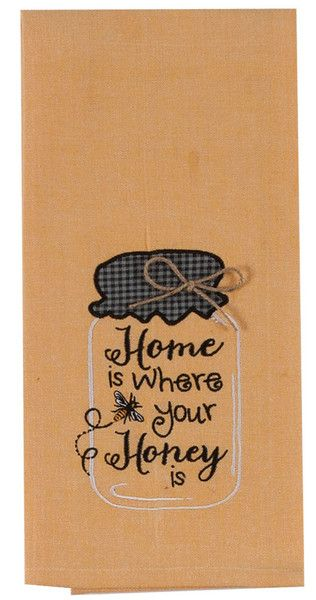 """Embroidered Chambray Tea Towel with Mason Jar Design.  Embroidery saying: """"Home is where your Honey is"""". Appliqued top and twine bow accent. Color: Yellow, 100% Cotton"""