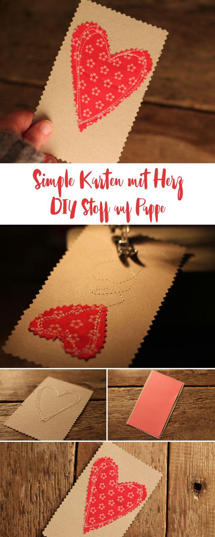 Simple Karten mit Herz basteln - Stoff auf Pappe nähen - einfache DIY Anleitung