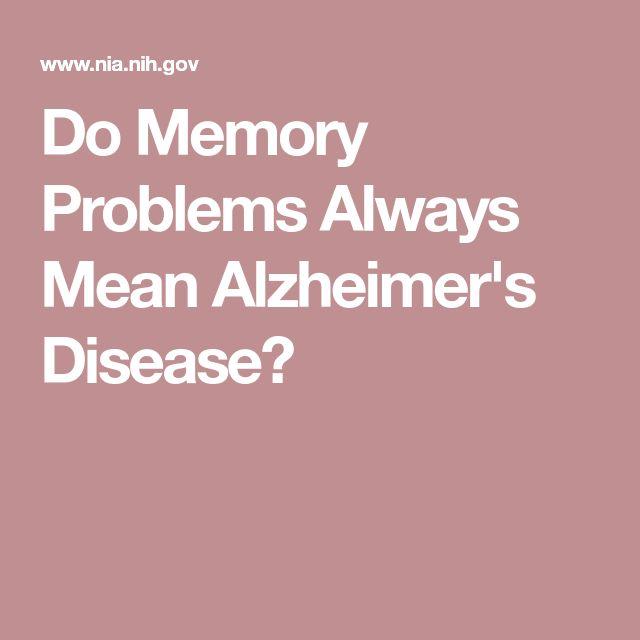 Do Memory Problems Always Mean Alzheimer's Disease?
