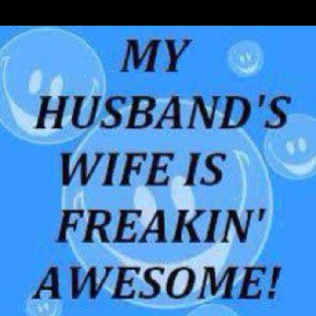 Totally true!: Thoughts, Husband Wife, Funny Signs, Quotes, My Husband, So True, Truths, Funny Stuff, True Stories