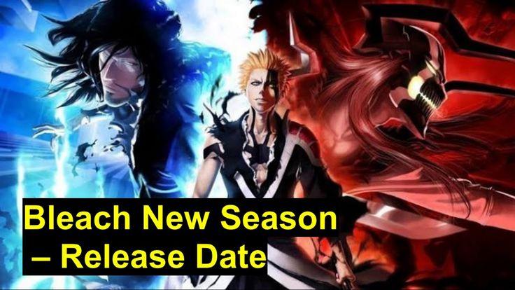 Bleach new season release date in 2020 bleach anime