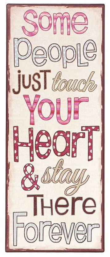 'Touch Your Heart' Wall Sign