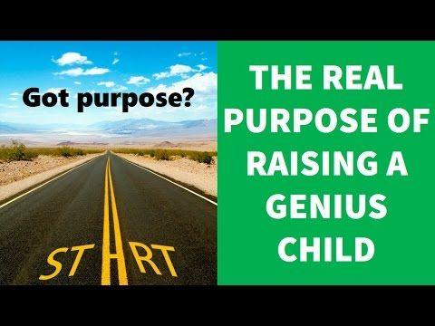 Real purpose of rasing a genius child | Raising a Genius 3. - YouTube