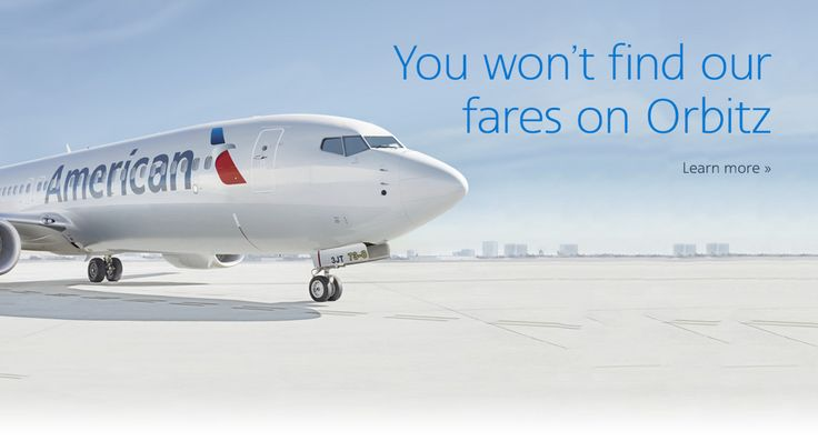 American Airlines Fares No Longer Available on Orbitz - http://theforwardcabin.com/2014/08/26/american-airlines-fares-longer-available-orbitz/