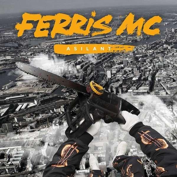 Ferris MC: Asilant, CD