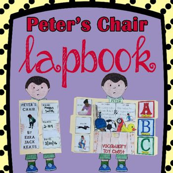 Have your students capture the very essence of Peter's Chair by constructing our cute and creative LapBook.