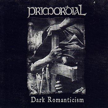 Primordial- Dark Romanticism