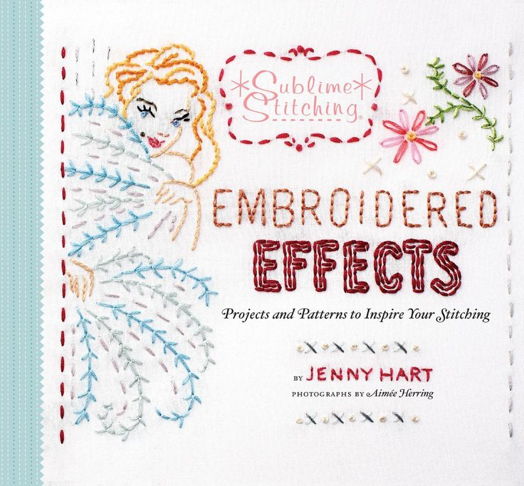 #ClippedOnIssuu from Embroidered effects projects and patterns to inspire your stitching