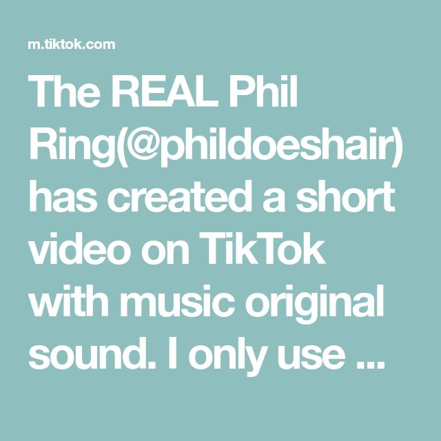 The Real Phil Ring Phildoeshair Has Created A Short Video On Tiktok With Music Original Sound I Only Use Hairskeenusa Systems For All Of My Work Because Haare