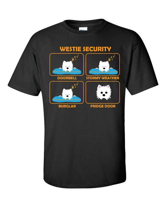 Westie | Westie Security | Funny Westie Shirt | Westie Gift Idea | Parcel WILL NOT arrive in time for Xmas
