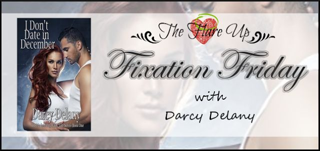 The Flare Up : Fixation Fridays - Featuring Darcy Delany