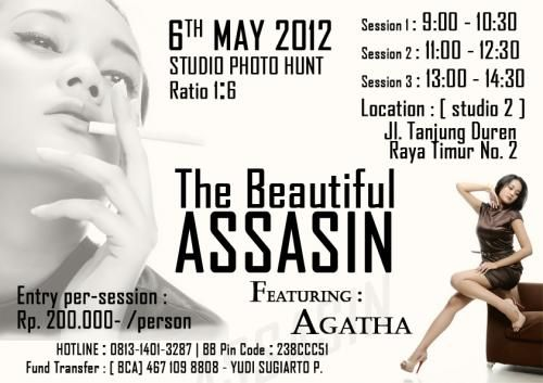 Hunting foto 06 May 2012 (09:00-15:00)  Concept : Assassin  Wardrobe : 3 ( will be shown later)  Model : Agatha ( from Bandung - Roy Agency )  Stage : 1 white background + Attractive Backgrounds   Pet : Snake & Hydrosaurus  Reservation closed : 3 May 2012  Payment due : 4May 2012  ON THE SPOT ( if there's empty spot @ Rp.225.000 )  Price includes snacks  6 Car Parking Lot + 8 Motorcycles