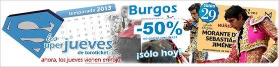 50% DE DESCUENTO EN BURGOS - Sólo hoy, descuento del 50% para ver a Morante de la Puebla, Sebastián Castella y Jiménez Fortes este sábado.   http://www.toroticket.com/391-entradas-toros-burgos-sabado-29-junio
