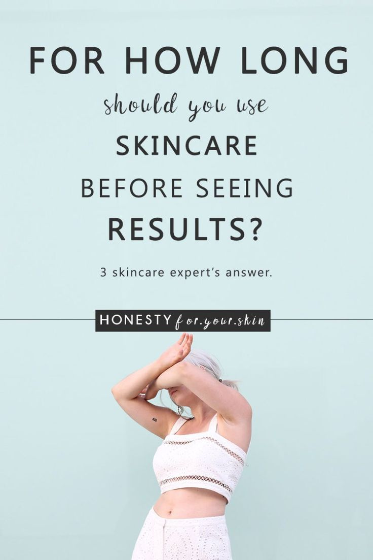 How Long Does It Take For Skincare Products To Work In 2020 Skin Care Routine Fading Hyperpigmentation Skin Care