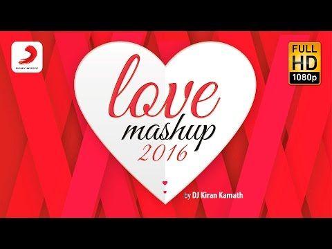 Love Mashup | Bollywood Mashup | Valentines Special 2016 - Lyrics, Hindi, Songs, New Songs, Hindi Movie, Bollywood, Latest Songs