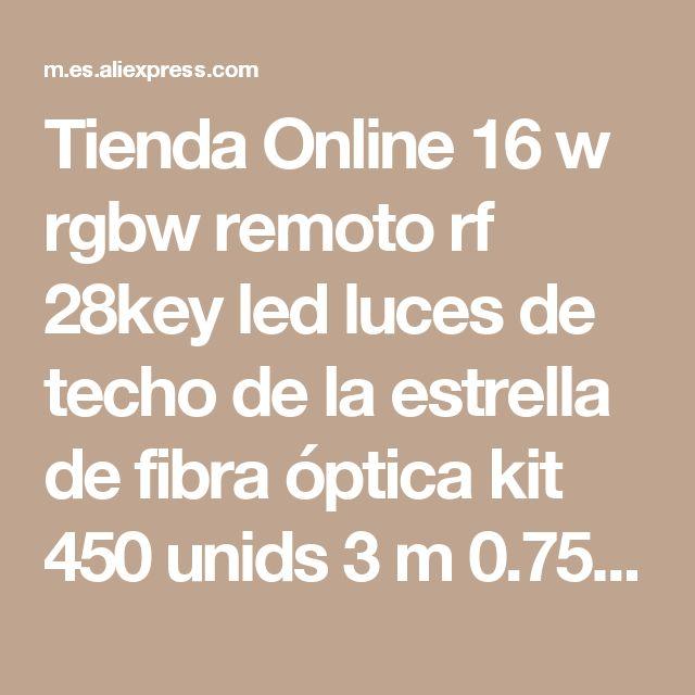 Tienda Online 16 w rgbw remoto rf 28key led luces de techo de la estrella de fibra óptica kit 450 unids 3 m 0.75mm óptica iluminación de fibra   Aliexpress móvil