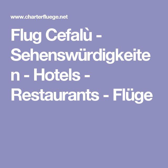 Flug Cefalù - Sehenswürdigkeiten - Hotels - Restaurants - Flüge