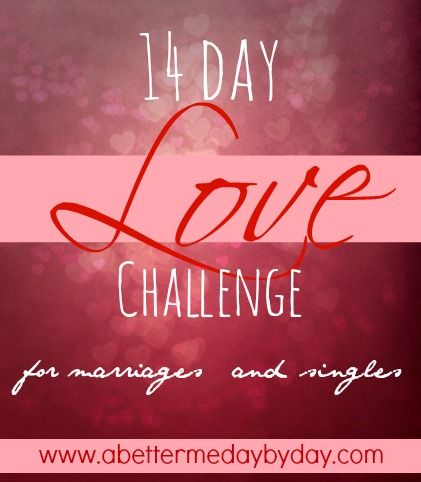 14 Day LOVE challenge for marriages and singles, so cute