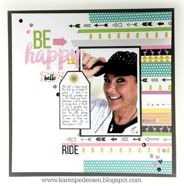 Karen Pedersen: Happy National Scrapbook Day! Be Happy Single Page sxrapbook layout using lots of different CTMH washi tape  as the background