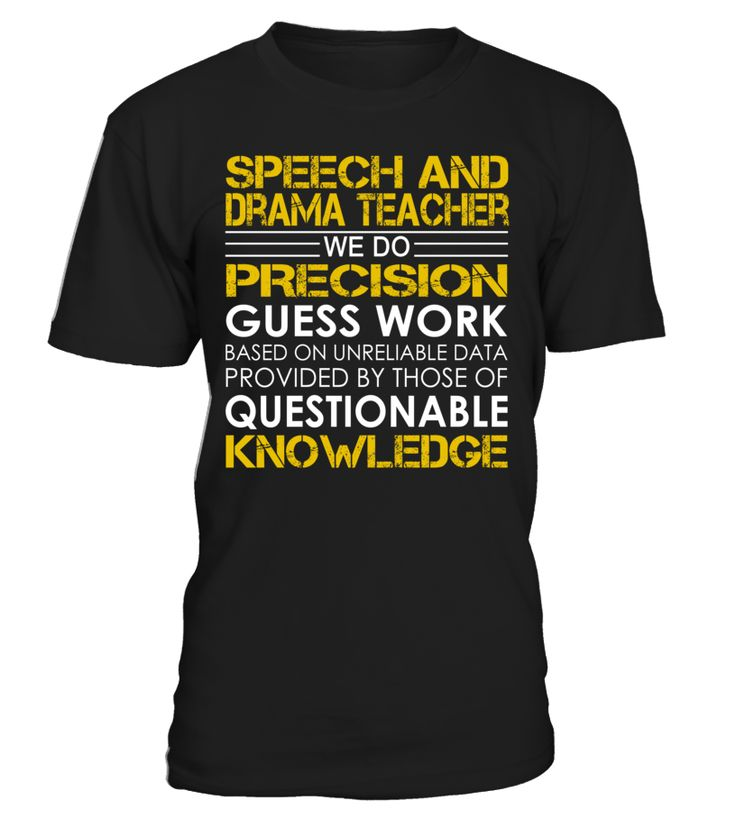 Speech and Drama Teacher - We Do Precision Guess Work