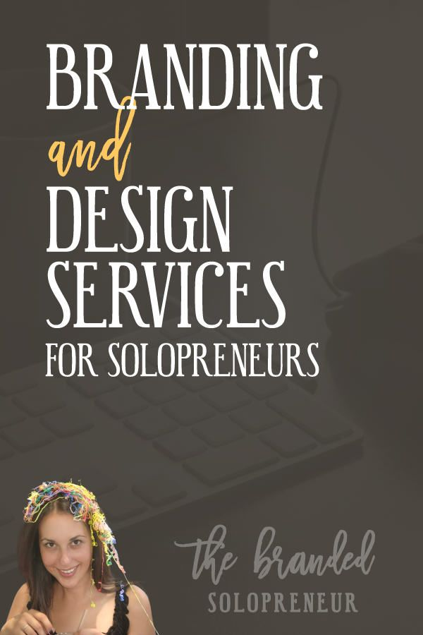 Branding Services for Solopreneurs | The Branded Solopreneur provides branding services and design servicecs for solopreneurs, small business owners and bloggers who need a helping hand creating their eye catching visuals and attaining their instantly recognizable status. I offer a range of full service packages and a la carte services for branding, graphic design and web design. If it's digital and has something to do with being a badass brand I can probably make it happen for you…