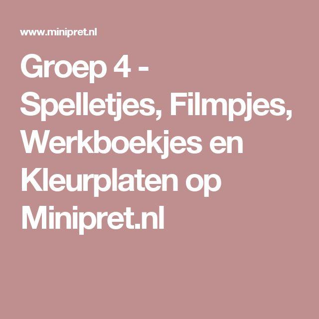 Groep 4 - Spelletjes, Filmpjes, Werkboekjes en Kleurplaten op Minipret.nl