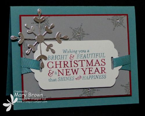 stampercamper.com - CCMC328 - There is a cool color challenge on Create with Connie and Mary Thursday Challenge this week and I used it to make a Christmas card. After I finished it, it needed just something else and I had that cool big snowflake sitting on top of my desk and it was the perfect finishing touch! All the details on my blog. Set: Bright & Beautiful