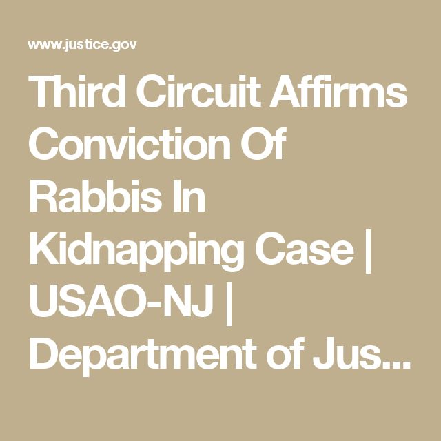 Third Circuit Affirms Conviction Of Rabbis In Kidnapping Case | USAO-NJ | Department of Justice