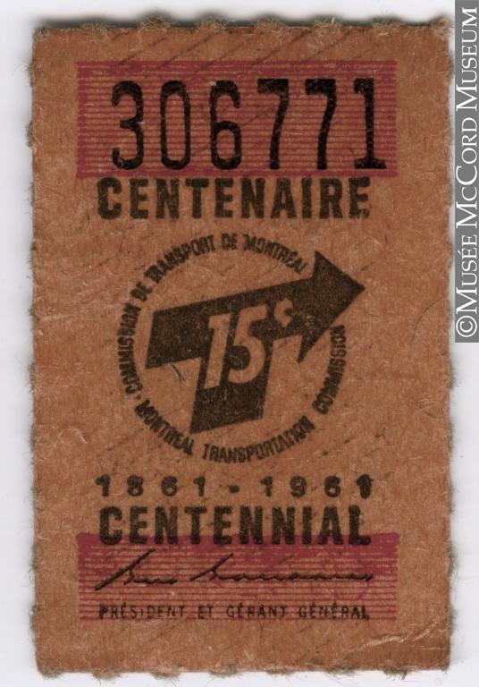 Billet de 15 cents de la Commission de transport de Montréal. 1961 // 15 cent ticket issued by the Montreal Transportation Commission. 1961.