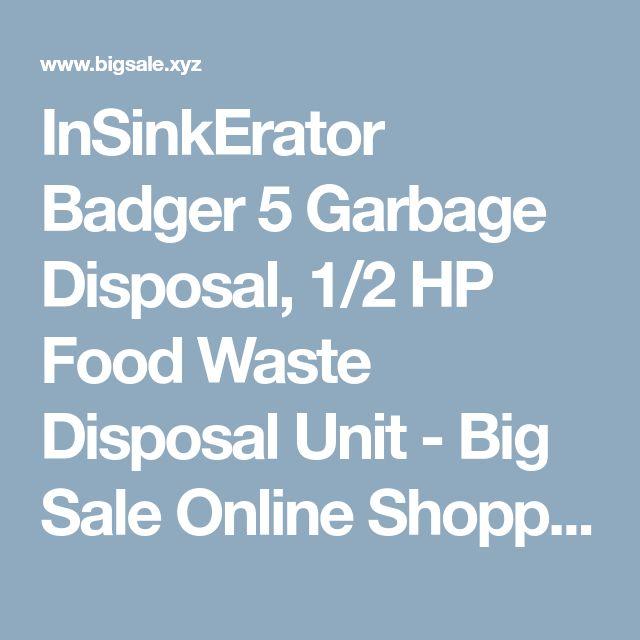 InSinkErator Badger 5 Garbage Disposal, 1/2 HP Food Waste Disposal Unit - Big Sale Online Shopping USA