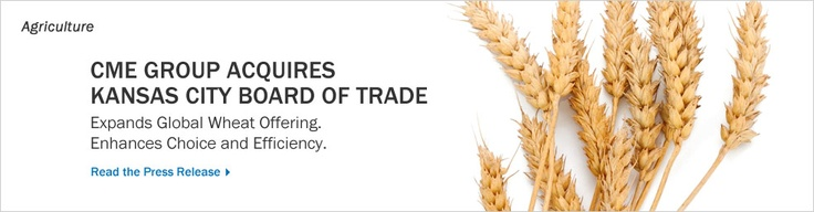 December 3, 2012: CME Group Completes Acquisition of Kansas City Board of Trade  Expands Global Wheat Offering and Enhances Customer Choice and Efficiencies through Addition of KCBT Hard Red Winter Wheat Futures and Options
