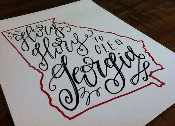 """Instead of Ashes Art Print. """"Glory Glory to ole Georgia"""" 8x10. #state #outline…"""