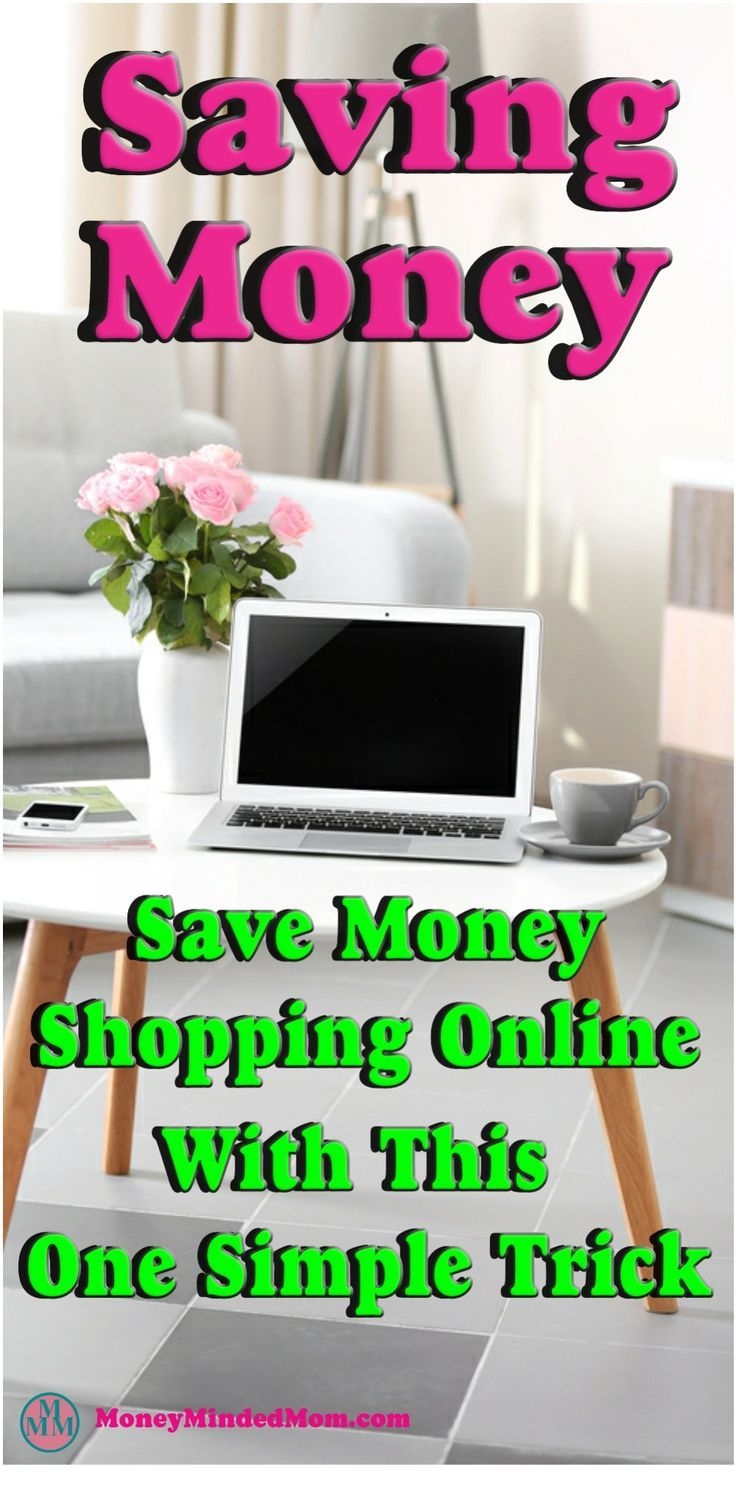 Saving Money ~ My Secret Weapon to Saving Tons of Money Online Shopping. Want to save money while shopping online. I'll share with you my one simple trick that saves me a bunch of money every year shopping online. Plus it also saves me a bunch of time and frustration too!! Read on to learn exactly what it is.