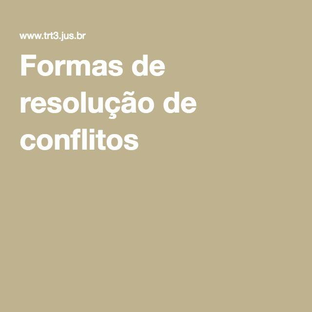 Formas de resolução de conflitos