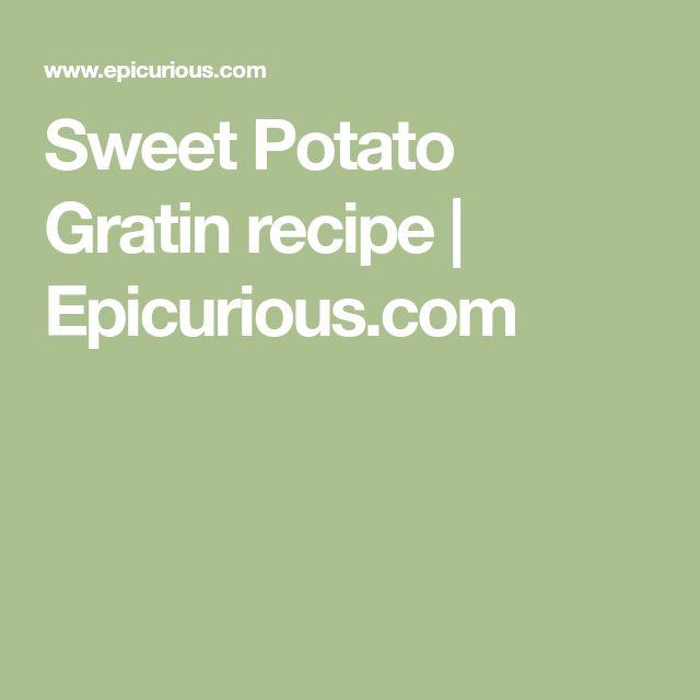 Sweet Potato Gratin recipe | Epicurious.com