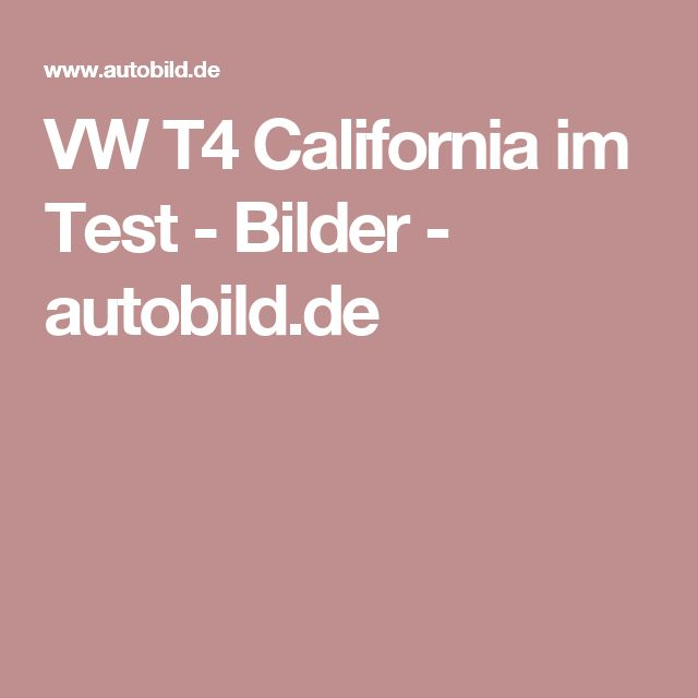 VW T4 California im Test - Bilder - autobild.de