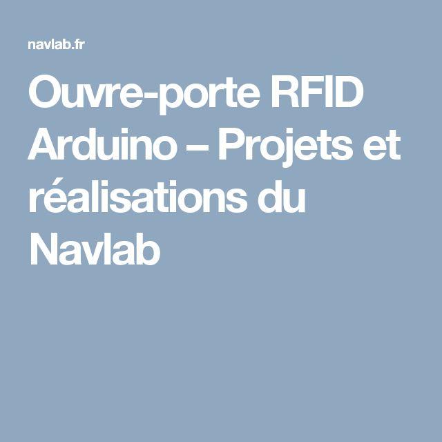 Ouvre-porte RFID Arduino – Projets et réalisations du Navlab