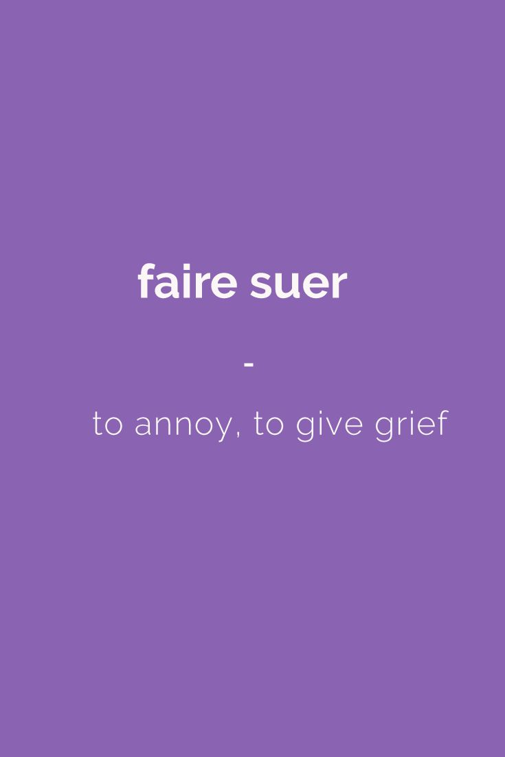 faire suer - to annoy, to give grief | Find more Slang (with Audio!) in my book: ''Colloquial French'' - The most complete French Slang Ebook available. Learn more here: https://store.talkinfrench.com/product/french-slang-ebook/ Don't hesitate to share #french #slang #words