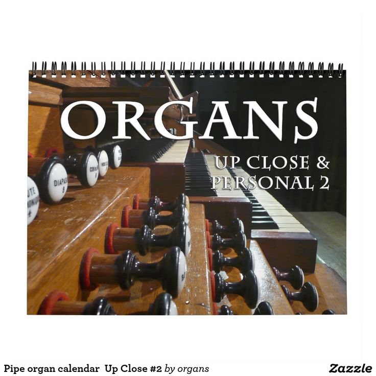 Pipe organ calendar  Up Close #2