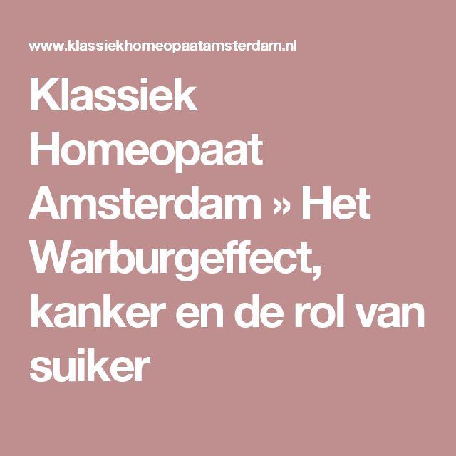 Klassiek Homeopaat Amsterdam  » Het Warburgeffect, kanker en de rol van suiker
