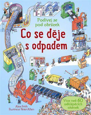 Co se děje s odpadem? - Alex Frith | Kosmas.cz - internetové knihkupectví