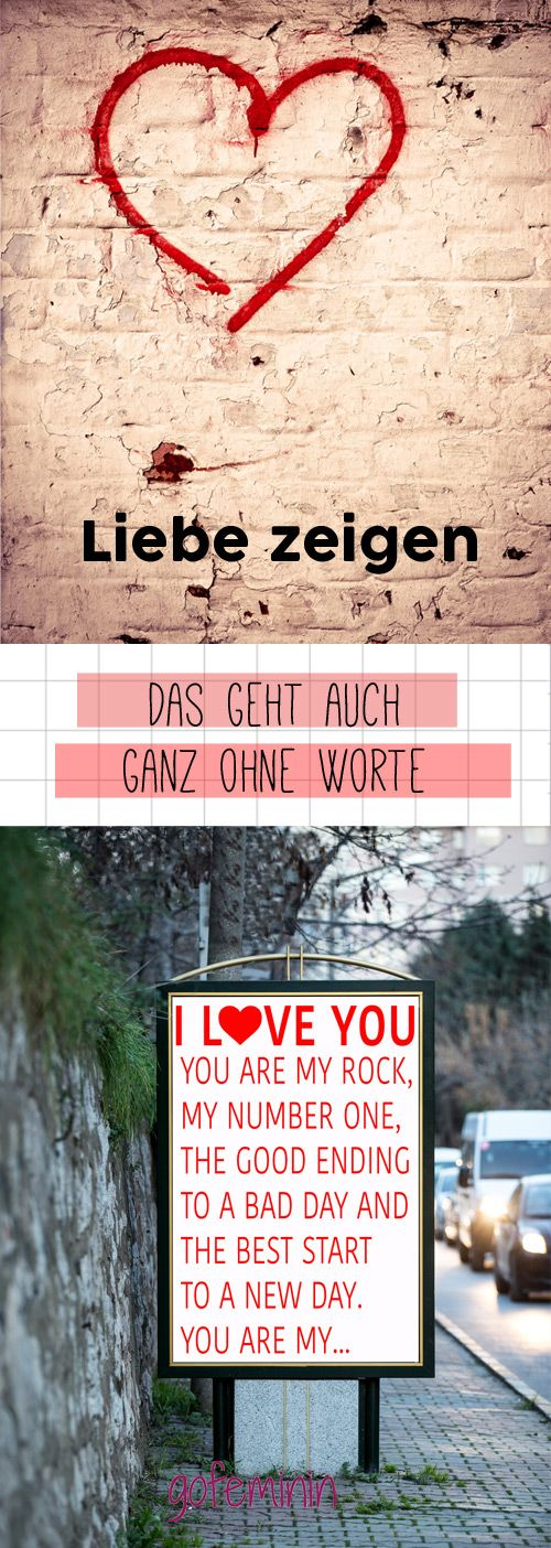 Liebeserklärung für Sprachlose: So zeigst du ihm, dass du ihn liebst.