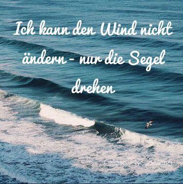 """""""Ich kann den Wind nicht ändern – nur die Segel drehen"""" ein Zitat von Clueso aus seinem Song Neuanfang. Was hat es mit dem Zitat auf sich? Wo nehme ich mir heute Motivation …"""